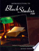 Introduction to Black Studies 100
