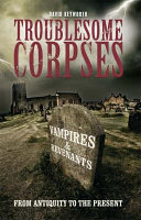 Troublesome Corpses
