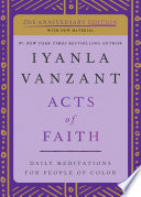 """Acts of Faith: Meditations For People of Color"" by Iyanla Vanzant"