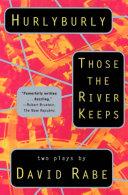 Hurlyburly and Those the River Keeps [Pdf/ePub] eBook