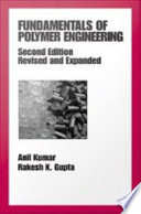 Fundamentals of Polymer Engineering, Revised and Expanded