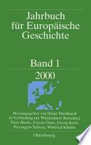 Jahrbuch für europäische Geschichte. Band 1, 2000