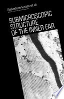 Submicroscopic Structure of the Inner Ear