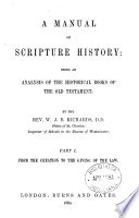 A manual of scripture history  an analysis of the historical books of the Old Testament Book