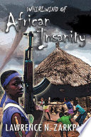 Whirlwind of African Insanity