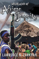 Whirlwind of African Insanity ebook