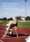 Sport Psychological Interventions in Competitive Sports