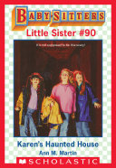 Karen's Haunted House (Baby-Sitters Little Sister #90) Pdf/ePub eBook