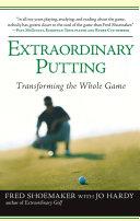 Extraordinary Putting