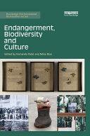 Endangerment, Biodiversity and Culture