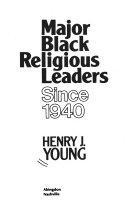Major Black Religious Leaders Since 1940 Book