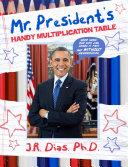Mr. President's Handy Multiplication Table