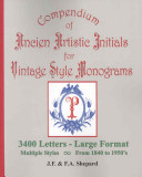 Compendium of Ancien Artistic Initials for Vintage Style Monograms