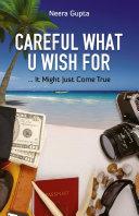 Careful What U Wish for Pdf/ePub eBook