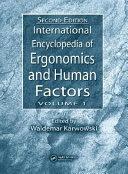 International Encyclopedia of Ergonomics and Human Factors, Second Edition - 3 Volume Set