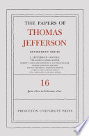 The Papers of Thomas Jefferson  Retirement Series  Volume 16 Book PDF