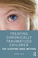 Treating Chronically Traumatized Children Pdf/ePub eBook