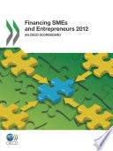 Financing Smes And Entrepreneurs 2012 An Oecd Scoreboard
