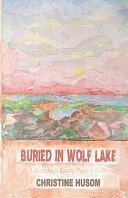 Buried in Wolf Lake