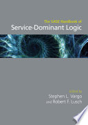 The SAGE Handbook of Service Dominant Logic Book