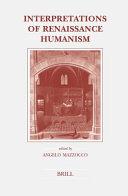 Interpretations of Renaissance Humanism