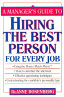 A Manager's Guide to Hiring the Best Person for Every Job