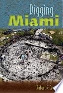 Digging Miami