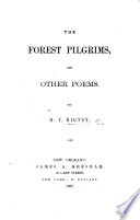 The Forest Pilgrims  and Other Poems