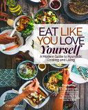 Eat Like You Love Yourself Book