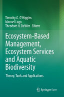 Ecosystem Based Management  Ecosystem Services and Aquatic Biodiversity