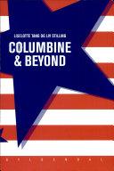 Columbine & Beyond