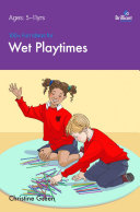 100  Fun Ideas for Wet Playtimes