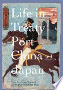 Life In Treaty Port China And Japan
