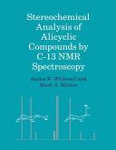 Stereochemical Analysis of Alicyclic Compounds by C 13 NMR Spectroscopy
