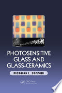 Photosensitive Glass and Glass Ceramics