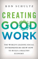 Creating Good Work [Pdf/ePub] eBook