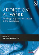 Addiction at Work