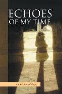 Echoes Of My Time Pdf/ePub eBook