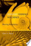 Humans Animals Machines Book PDF