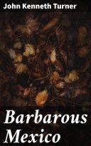 Barbarous Mexico Pdf/ePub eBook