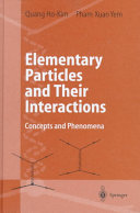 Elementary Particles and Their Interactions