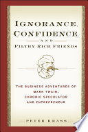 Ignorance  Confidence  and Filthy Rich Friends