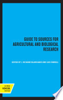 Guide to Sources for Agricultural and Biological Research Book