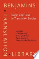 Tracks and Treks in Translation Studies