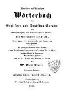 Neuestes vollst  ndiges W  rterbuch der englischen und deutschen Sprache mit Ber  cksichtigung des amerikanischen Idioms