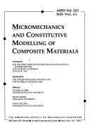 Micromechanics and Constitutive Modelling of Composite Materials Book