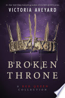 Broken Throne  A Red Queen Collection