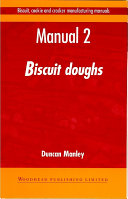 Biscuit  Cookie and Cracker Manufacturing Manuals