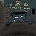 The Impossible Dream Killer ebook