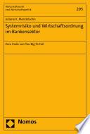 Systemrisiko und Wirtschaftsordnung im Bankensektor